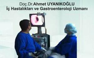 Doç.Dr. Ahmet UYANIKOĞLU Gastroenteroloji Uzmanı